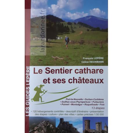 guides Lepère Le sentier Cathare et ses châteaux.