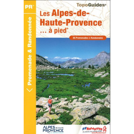 FFRP - D004 Les Alpes-de-Haute-Provence... à pied- PR 36 balades