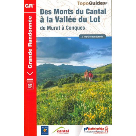 FFRP-465 - Des Monts Du Cantal à la Vallée du Lot -GR465