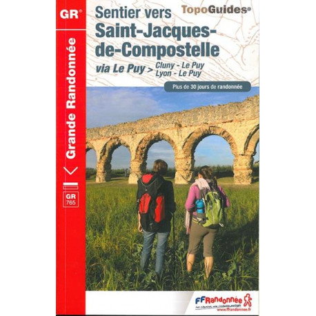 FFRP- 765 Sentier vers Saint-Jacques-de-Compostelle via Le Puy