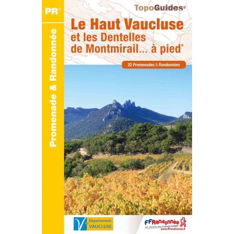 FFRP P843 Le Haut Vaucluse et les dentelles de Montmirail à pied.