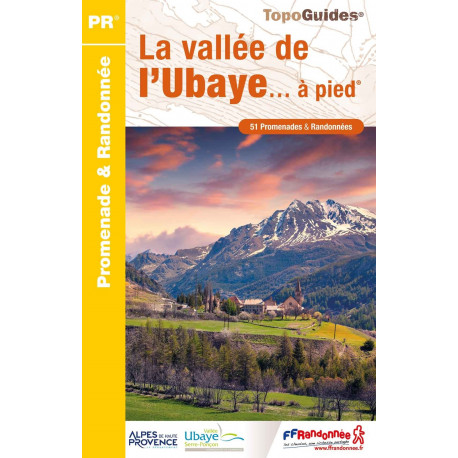 FFRP P043 La vallée de l'Ubaye ...à pied .