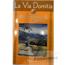 Rando Editions La Via Domitia vers Saint-Jacques-de-Compostelle