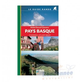 Rando Editions Le Guide Rando Pays Basque