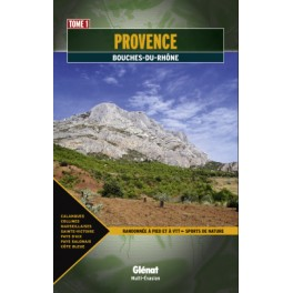 Glénat Provence Bouches du Rhône Tome 1