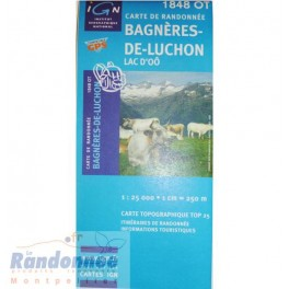 Carte de randonnée TOP25 IGN 1848OT BAGNERES-DE-LUCHON Lac d'Oô