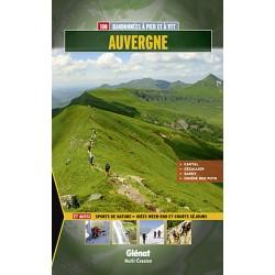 Glénat 100 Randonnées à pied et à VTT Auvergne
