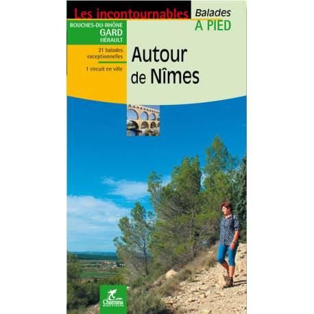 Guides Chamina les incontournables Autour de Nîmes.