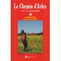 Rando Editions Le Chemin d'Arles vers Saint-Jacques-de-Compostelle