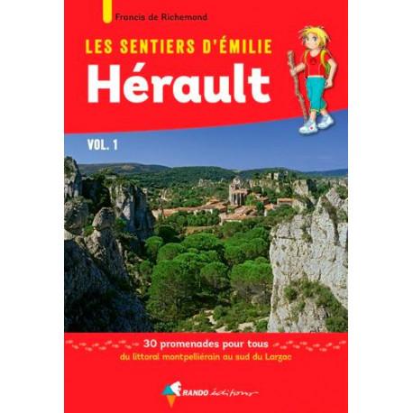 Les Sentiers d'Emilie dans l'Hérault - Vol.1